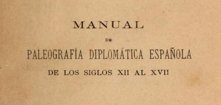 Learn How to Decipher Spanish Documents From the Twelve Through the Seventeenth Centuries