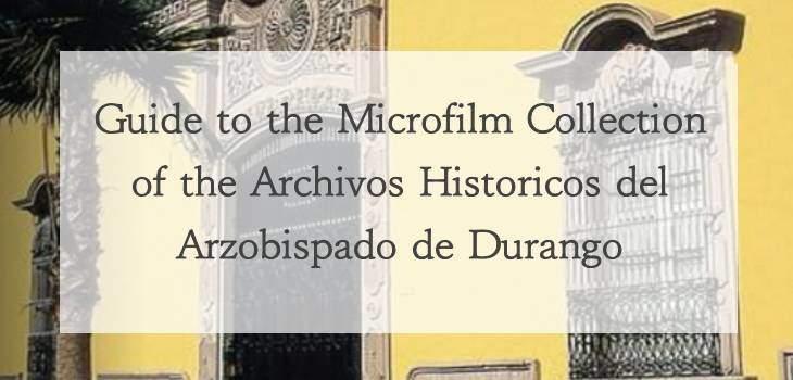 Collection of the Archivos Historicos del Arzobispado de Durango