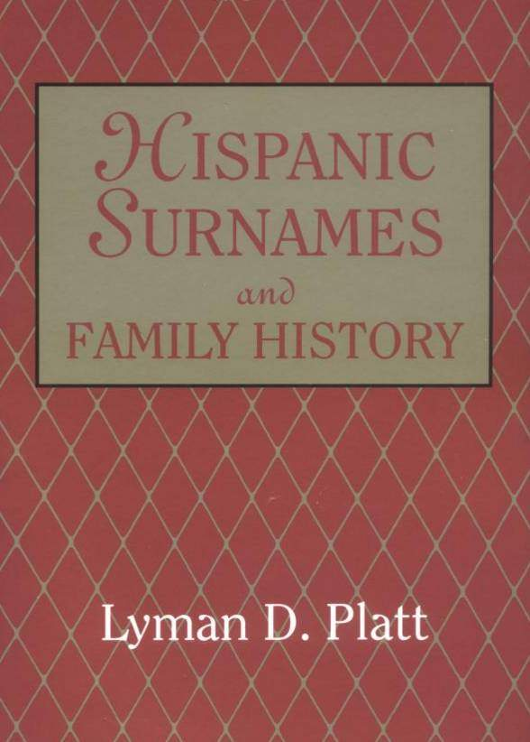 Hispanic Surnames and Family History2