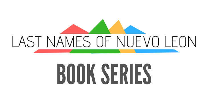 Last Names of Nuevo Leon Book Series