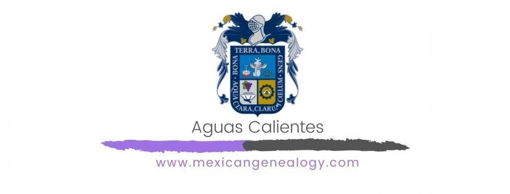 Genealogy Resources for Aguascalientes