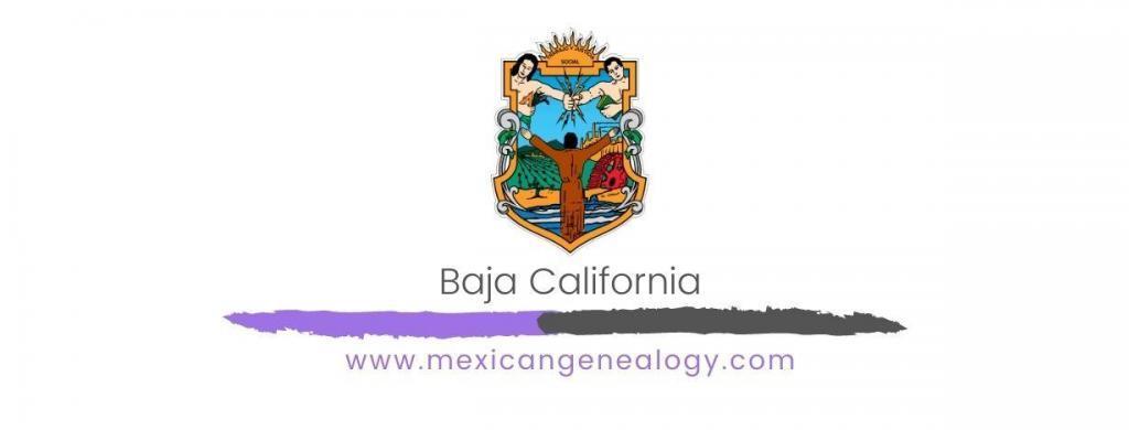 Genealogy Resources for Baja California
