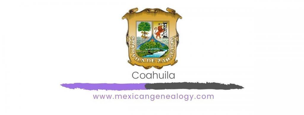 Coahuila Genealogy Resources