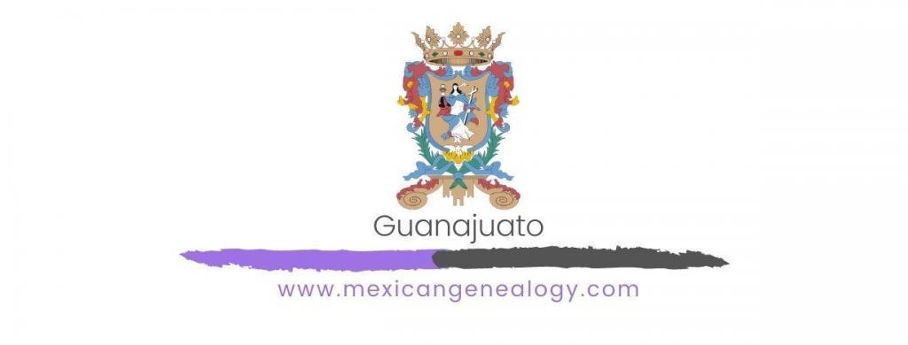 Genealogy Resources for Guanajuato