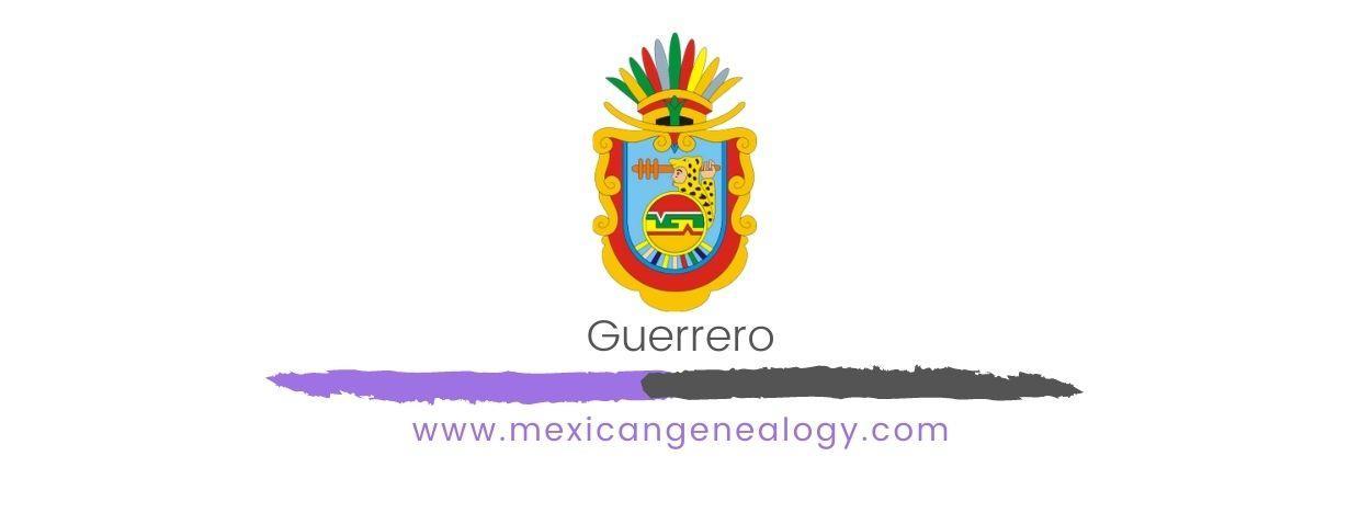 Genealogy Resources for Guerrero