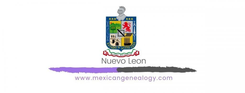 Genealogy Resources for Nuevo Leon