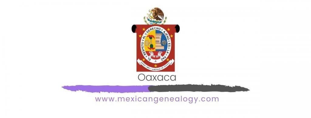 Genealogy Resources for Oaxaca
