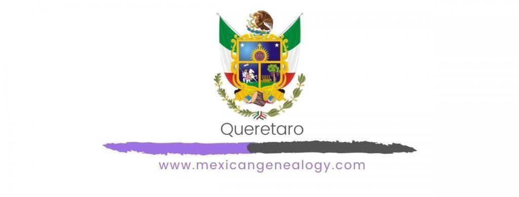 Genealogy Resources for Queretaro
