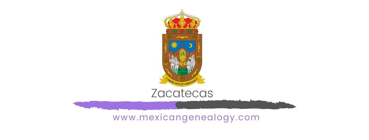 Genealogy Resources for Zacatecas